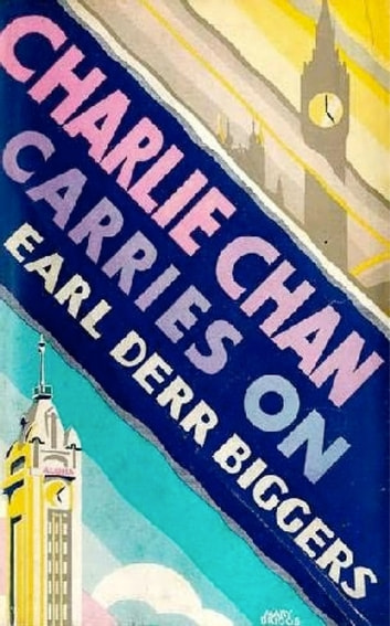 Charlie Chan Carries On ebook by Earl Derr Biggers