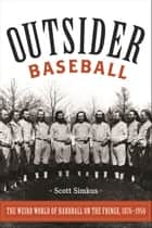 Outsider Baseball ebook by Scott Simkus