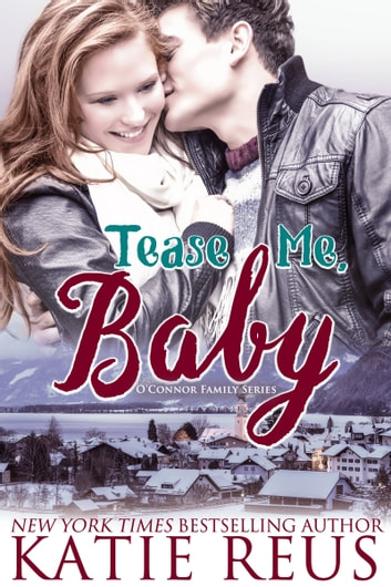 Tease Me, Baby ebook by Katie Reus