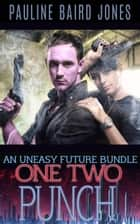 One Two Punch ebook by Pauline Baird Jones