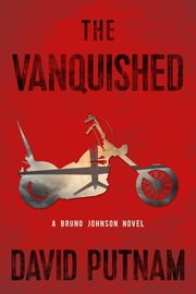 The Vanquished ebook by David Putnam