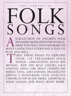 Library of Folk Songs (PVG) ebook by Amsco Publications