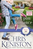 Once Upon a Romance ebook by Chris Keniston