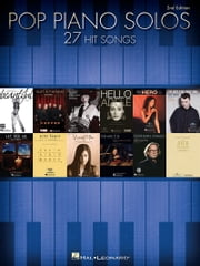 Pop Piano Solos - 27 Hit Songs ebook by Hal Leonard Corp.