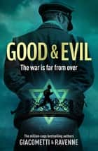 Good & Evil - The Black Sun Series, Book 2 ebook by Giacometti, Ravenne