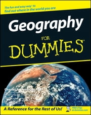 Geography For Dummies ebook by Charles A. Heatwole,Ruth I. Shirey