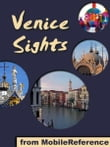 Venice Sights: a travel guide to the top 45 attractions in Venice, Italy (Mobi Sights)