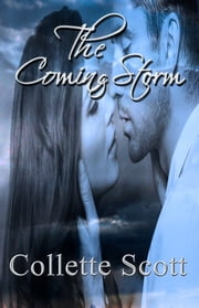 The Coming Storm ebook by Collette Scott