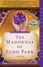 The Madonnas of Echo Park ebook by Brando Skyhorse