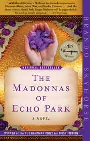 The Madonnas of Echo Park - A Novel ebook by Brando Skyhorse