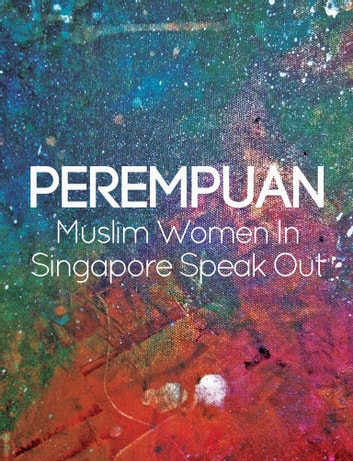 Perempuan - Muslim Women Speak Out ebook by Filzah Sumartono