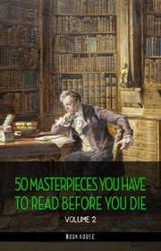 50 Masterpieces you have to read before you die vol: 2 [newly updated] (Book House Publishing) eBook by Edgar Allan Poe, Rabindranath Tagore, Oscar Wilde,...
