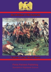 Recollections of the Peninsula ebook by Captain Joseph Moyle Sherer