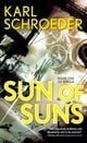 Sun of Suns - Book One of Virga ebook by Karl Schroeder