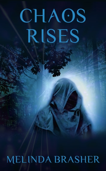 Chaos Rises ebook by Melinda Brasher