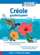 Créole guadeloupéen - Guide de conversation ebook by Hector Poullet