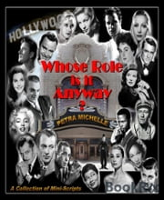 Whose Role is it Anyway? - A Collection of Mini-Scripts ebook by Petra Michelle
