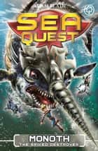 Sea Quest: Monoth the Spiked Destroyer - Book 20 ebook by Adam Blade