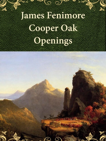 Oak Openings ebook by James Fenimore Cooper