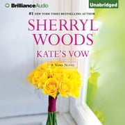 Kate's Vow audiobook by Sherryl Woods