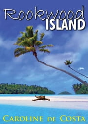 Rookwood Island ebook by Caroline de Costa