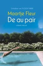De au pair ebook by Maartje Fleur