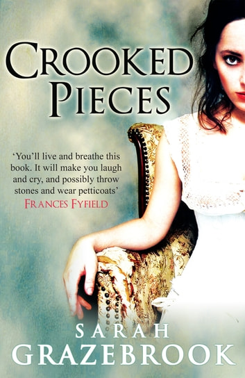Crooked Pieces ebook by Sarah Grazebrook