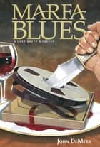 Marfa Blues ebook by John DeMers