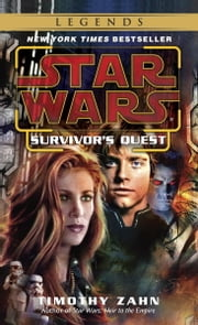 Survivor's Quest: Star Wars Legends ebook by Timothy Zahn