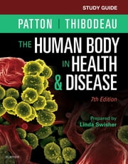 Study Guide for The Human Body in Health & Disease ebook by Kobo.Web.Store.Products.Fields.ContributorFieldViewModel