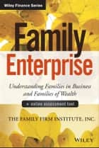 Family Enterprise ebook by The Family Firm Institute, Inc
