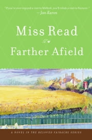 Farther Afield ebook by Miss Read