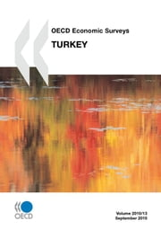 OECD Economic Surveys: Turkey 2010 ebook by Collective
