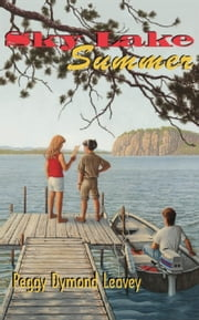 Sky Lake Summer ebook by Peggy Dymond Leavey