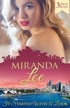 It Started With A Look - 3 Book Box Set 電子書 by Miranda Lee