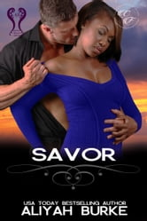 Savor (Cottonwood Falls, Book 5) ebook by Aliyah Burke