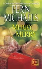 Merry, Merry ebook by Fern Michaels