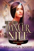 Return of Dancer of the Nile - (The Gods of Egypt) ebook by