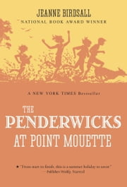 The Penderwicks at Point Mouette ebook by Jeanne Birdsall