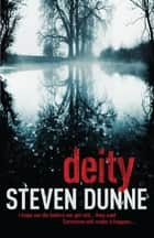 Deity ebook by Steven Dunne
