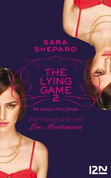 The Lying Game - tome 2 ebook by Sara SHEPARD
