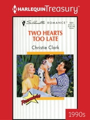 Two Hearts Too Late ebook by Christie Clark