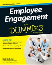 Employee Engagement For Dummies ebook by Bob Kelleher