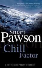 Chill Factor - The engrossing Yorkshire crime series ebook by