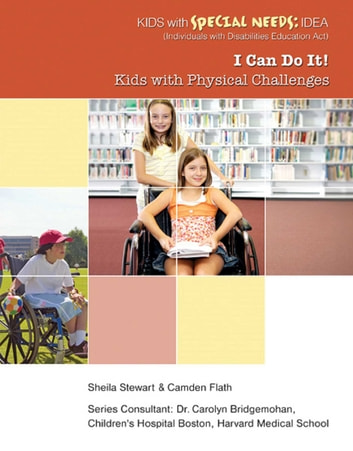 I Can Do It! - Kids with Physical Challenges ebook by Sheila Stewart