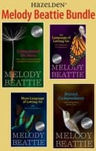 Melody Beattie 4 Title Bundle: Codependent No More and 3 Other Best Sellers by M - A collection of four Melody Beattie best sellers ebook by Melody Beattie