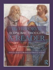 The History of Economic Thought - A Reader; Second Edition ebook by Warren J. Samuels,Steven  G Medema
