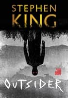 Outsider eBook by Stephen King, Regiane Winarski