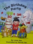 SG50 The Birthday Party - Celebrating 50 years of Independence in Singapore ebook by Linda Gan, Patrick Yee