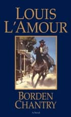 Borden Chantry ebook by Louis L'Amour